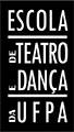 Escola de Teatro e Dança da UFPA