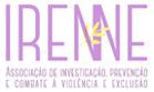 Irenne - Associação de Investigação, Prevenção e Combate a Violência e Exclusão